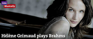 Grimaud play Brahms with MTT there, with Bringuier here