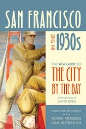 The WPA Guide to San Francisco