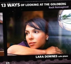 Lara Downes:13 Ways of Looking at The Goldberg