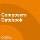Composers Datebook from American Public Media